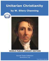 Unitarian Christianity by Channing, W., Ellery