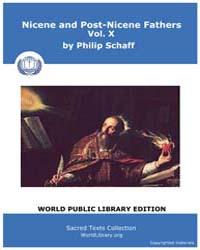 Nicene and Post-nicene Fathers, Volume X... by Schaff, Philip