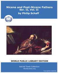 Nicene and Post-nicene Fathers, Ser. Ii,... Volume II, Number II by Schaff, Philip