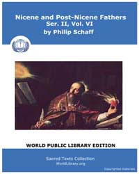Nicene and Post-nicene Fathers, Ser. Ii,... Volume II, Number VI by Schaff, Philip