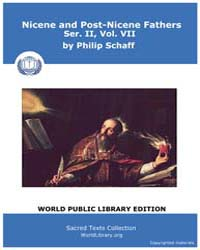 Nicene and Post-nicene Fathers, Vol. VII Volume II, Number VII by Schaff, Philip