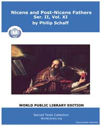 Nicene and Post-nicene Fathers, Ser. Ii,... Volume II, Number XI by Schaff, Philip