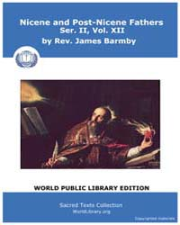 Nicene and Post-nicene Fathers, Ser. Ii,... Volume II, Number XII by Barm, Rev. James