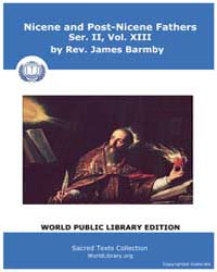 Nicene and Post-nicene Fathers, Ser. Ii,... Volume II, Number XIII by Barm, Rev. James