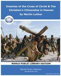 Enemies of the Cross of Christ & the Chr... by Luther, Martin