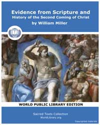 Evidence from Scripture and History of t... by Miller, William