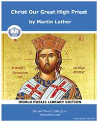 Christ Our Great High Priest by Luther, Martin