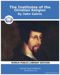 The Institutes of the Christian Religion by Calvin, John