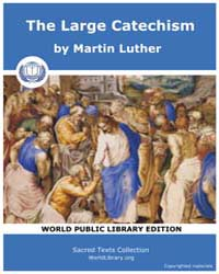 The Large Catechism by Luther, Martin