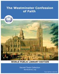 The Westminster Confession of Faith by Classic Sacred Texts