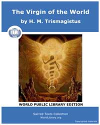 The Virgin of the World by Trismagistus, H. M.