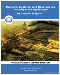 Manners, Customs, and Observances, Their... by Wagner, Leopold