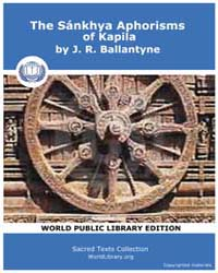 The Sánkhya Aphorisms of Kapila, Score H... by Ballantyne, J. R.