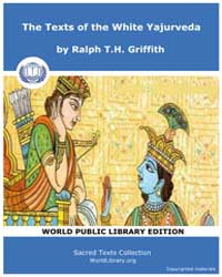 The Texts of the White Yajurveda by Griffith, Ralph T. H.