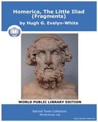 Homerica, the Little Iliad Fragments, Sc... by Evelyn-white, Hugh G.