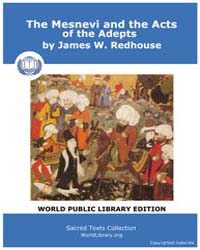 The Mesnavi and the Acts of the Adepts by Redhouse, James W.