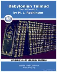Babylonian Talmud, Volume Xiii and Xiv, ... by Rodkinson, M. L.