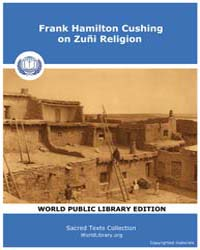 Frank Hamilton Cushing on Zuñi Religion by Classic Sacred Texts