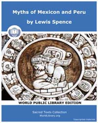 Myths of Mexicon and Peru, Score Nam Mmp by Spence, Lewis