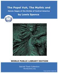 The Popol Vuh, the Mythic and Heroic Sag... by Spence, Lewis