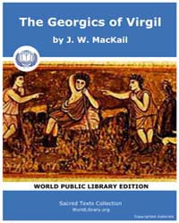The Georgics of Virgil, Score Virgil Geo by MacKail, J. W.
