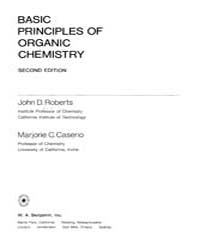 Basic Principles of Organic Chemistry by Roberts, John D.; Caserio, Marjorie C.