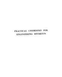 Practical Chemistry for Engineering Stud... by Hale, A. J.