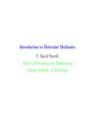 Introduction to Molecular Mechanics ; Th... by Sherrill, C. David