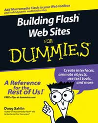 Building Flash Web Sites for Dummies by Sahlin, Doug