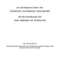 An Introduction to Complex Algebraic Geo... by Peters, Chris