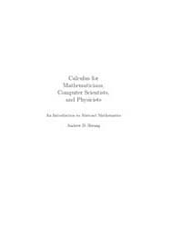Calculus for Mathematicians, Computer Sc... by Hwang, Andrew D.