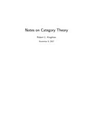 Notes on Category Theory by Knighten Robert L.