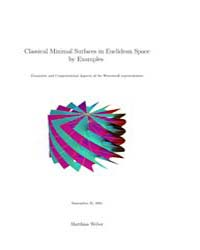 Classical Minimal Surfaces in Euclidean ... by Weber, Matthias