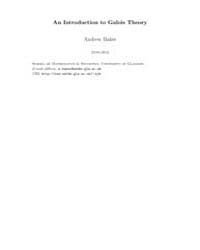 An Introduction to Galois Theory ; Group... by Baker, Andrew