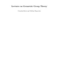 Lectures on Geometric Group Theory I by Drutu, Cornelia; Kapovich, Michael