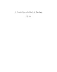 A Concise Course in Algebraic Topology by May, J. P.