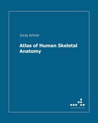 Atlas of Human Skeletal Anatomy by Artner, Juraj
