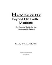Homeopathy Beyond Flat Earth Medicine by Dooley, Dr. Timothy R.