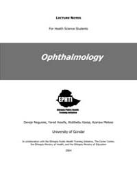 Ophthalmology Lecture Notes by Negussie, Dereje