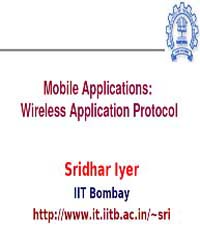 Mobile Applications: wireless Applicatio... by Iyer, Sridhar