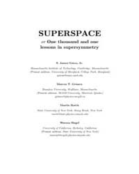 Superspace One Thousand and One Lessons ... by S. James Gates, Jr.; Grisaru, Marcus T.; Roˇcek, M...