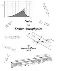 Notes on Stellar Astrophysics by Pierce, James N