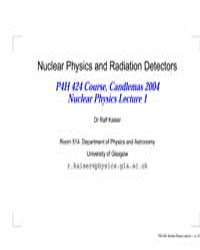 Nuclear Physics and Radiation Detectors by Kaiser, Ralf