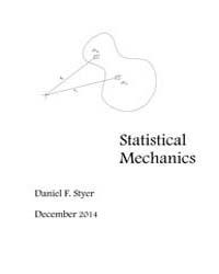 Statistical Mechanics I by Styer, Dan