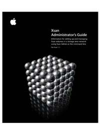 Apple Support Manuals : Xsan1 1Admin Gui... by Apple Computer Inc.