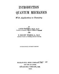 Introduction to Quantum Mechanics with A... by Pauling, Linus; Wilson, E. Bright