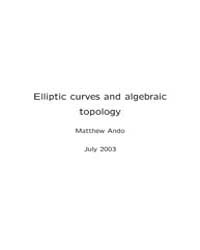 Elliptic Curves and Algebraic Topology 2 by Ando, Matthew