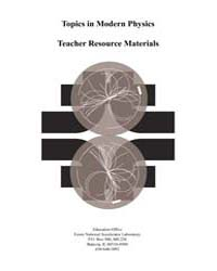 Topics in Modern Physics Teacher Resourc... by Conway, William