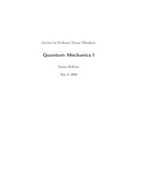 Lecture Notes for Quantum Mechanics I by Hofbaur, Tobias