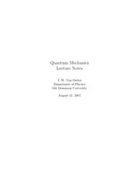 Quantum Mechanics Lecture Notes by Van Orden, J. W.